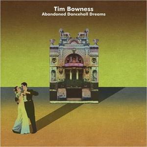 pochette TIM BOWNESS