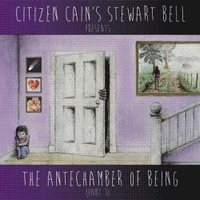 pochette CITIZEN-CAIN_The-Antechamber-Of-Being-pt-1