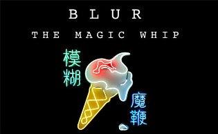 pochette blur-the-magic-whip