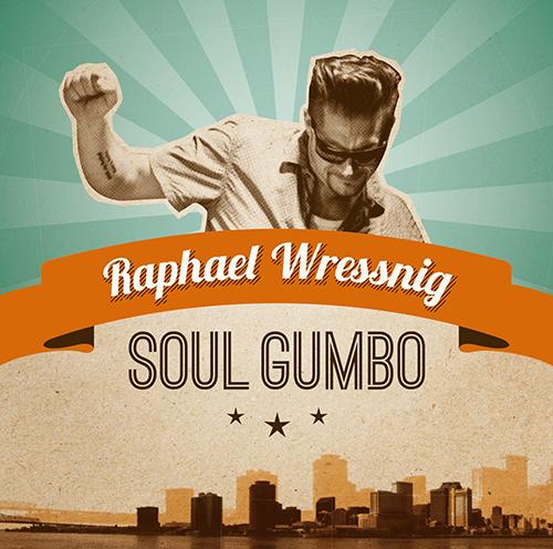 Raphael-Wressnig_Soul-Gumbo_Booklet-FINAL.indd