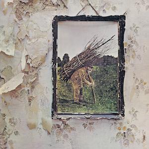 pochette Led_Zeppelin_-_Led_Zeppelin_IV