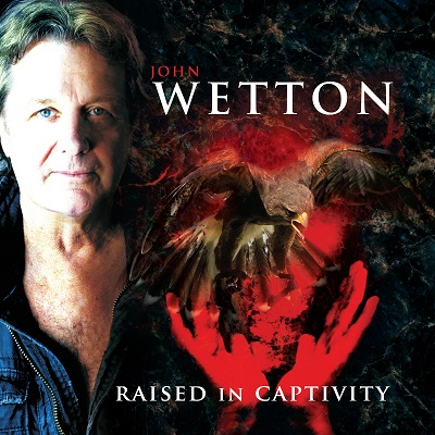 John-Wetton-Raised-In-Captivity-l